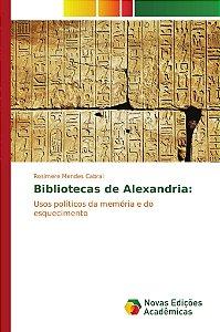 Bibliotecas de Alexandria: