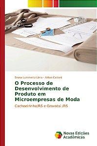 O Processo de Desenvolvimento de Produto em Microempresas de