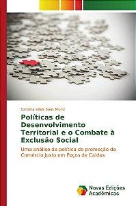 Políticas de Desenvolvimento Territorial e o Combate à Exclu