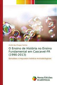 O Ensino de História no Ensino Fundamental em Cascavel-PR (1