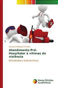 Atendimento Pré-Hospitalar à vitimas de violência