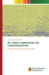 As redes submersas do contemporâneo