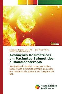 Avaliações Dosimétricas em Pacientes Submetidos à Radioiodot