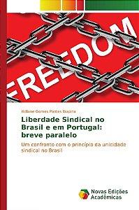 Liberdade Sindical no Brasil e em Portugal: breve paralelo