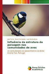 Influência da estrutura da paisagem nas comunidades de aves