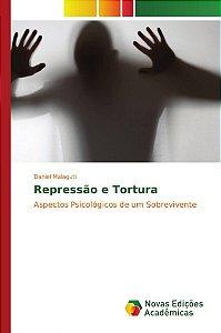 Repressão e Tortura
