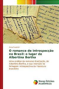 O romance de introspecção no Brasil: o lugar de Albertina Be