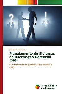 Planejamento de Sistemas de Informação Gerencial (SIG)