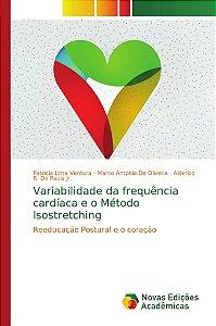 Variabilidade da frequência cardíaca e o Método Isostretchin