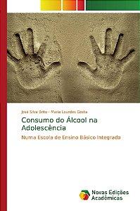 Consumo do Álcool na Adolescência