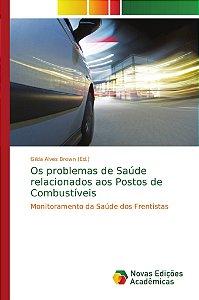 Os problemas de Saúde relacionados aos Postos de Combustívei