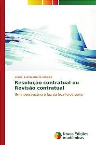 Resolução contratual ou Revisão contratual