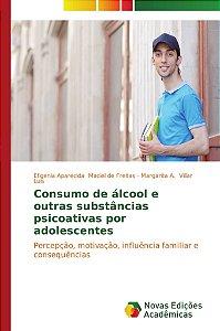 Consumo de álcool e outras substâncias psicoativas por adole