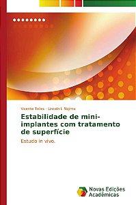 Estabilidade de mini-implantes com tratamento de superfície