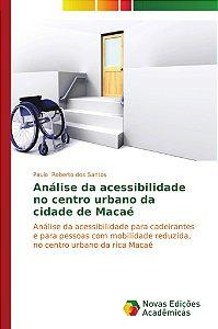 Análise da acessibilidade no centro urbano da cidade de Maca