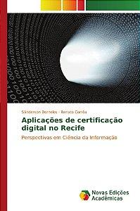 Aplicações de certificação digital no Recife