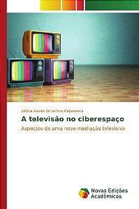 A televisão no ciberespaço