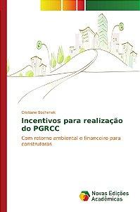 Incentivos para realização do PGRCC