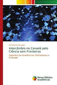Intercâmbio no Canadá pelo Ciência sem Fronteiras