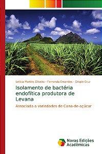 Isolamento de bactéria endofítica produtora de Levana