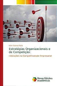 Estratégias Organizacionais e de Competição: