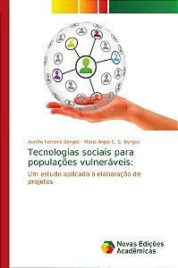 Tecnologias sociais para populações vulneráveis:
