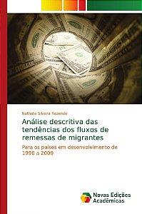 Análise descritiva das tendências dos fluxos de remessas de