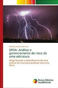 SPDA: Análise e gerenciamento de risco de uma estrutura