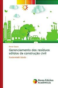 Gerenciamento dos resíduos sólidos da construção civil