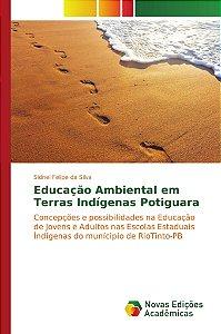 Educação Ambiental em Terras Indígenas Potiguara