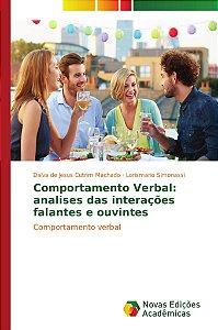 Comportamento Verbal: analises das interações falantes e ouv