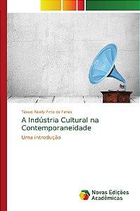 A Indústria Cultural na Contemporaneidade
