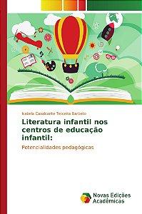 Literatura infantil nos centros de educação infantil: