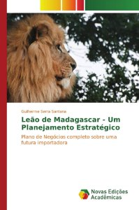 Leão de Madagascar - Um Planejamento Estratégico