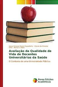 Avaliação da Qualidade de Vida de Docentes Universitários da