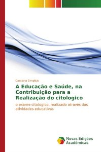 A Educação e Saúde; na Contribuição para a Realização do cit