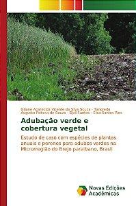 Adubação verde e cobertura vegetal