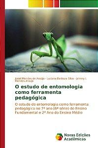 O estudo de entomologia como ferramenta pedagógica