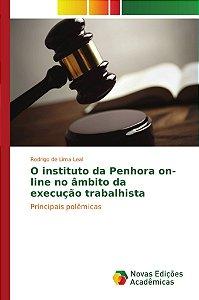 O instituto da Penhora on-line no âmbito da execução trabalh
