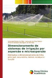 Dimensionamento de sistemas de irrigação por aspersão e micr