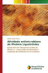 Atividade antimicrobiana de Micônia Ligustróides