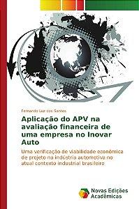 Aplicação do APV na avaliação financeira de uma empresa no I