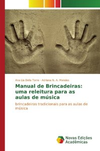 Manual de Brincadeiras: uma releitura para as aulas de músic
