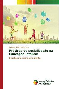 Práticas de socialização na Educação Infantil: