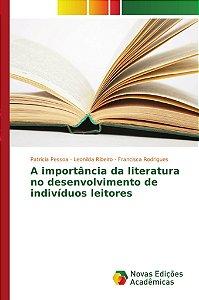 A importância da literatura no desenvolvimento de indivíduos