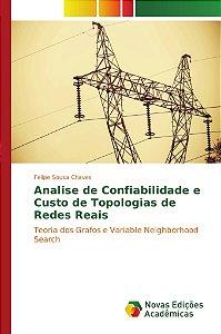 Analise de Confiabilidade e Custo de Topologias de Redes Rea