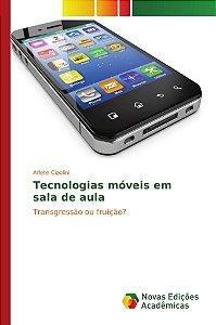 Tecnologias móveis em sala de aula