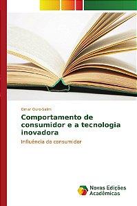 Comportamento de consumidor e a tecnologia inovadora