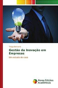 Gestão da Inovação em Empresas
