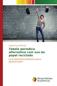 Tabela periodica alternativa com uso do papel reciclado